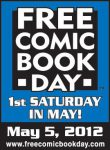 Free Comic Book Day May 5th, 2012