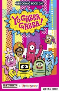 Yo Gabba Gabba! Free Comic Book Time!