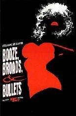Giveaway #9 - Sin City: Booze, Broads, & Bullets