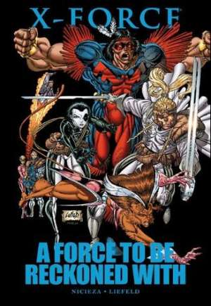X-Force: A Force To Be Reckoned With (2011)#HC