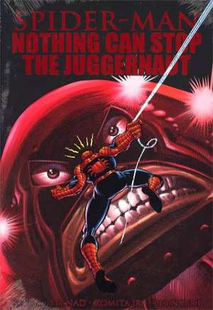 Spider-Man: Nothing Can Stop the Juggernaut (2012)#HC