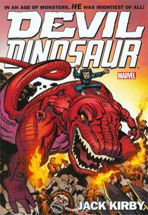 Devil Dinosaur By Jack Kirby: The Complete Collection (2014)#TP