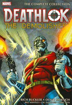 Deathlok the Demolisher: The Complete Collection (2014)#TP