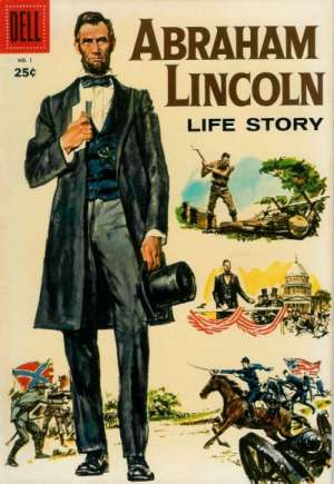 Abraham Lincoln Life Story #1