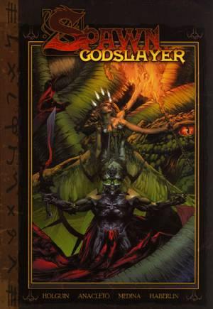 Spawn: Godslayer (2006)#One-Shot