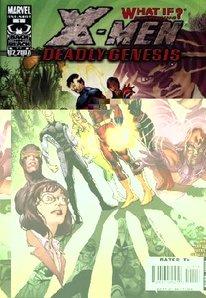 What If? X-Men: Deadly Genesis (2007) #1