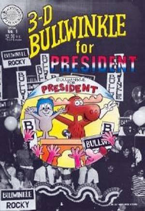 3-D Bullwinkle For President (1987)#1