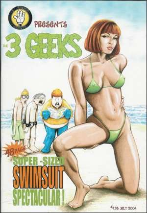3 Geeks: Super-Sized Swimsuit Spectacular! (2004)#One-Shot