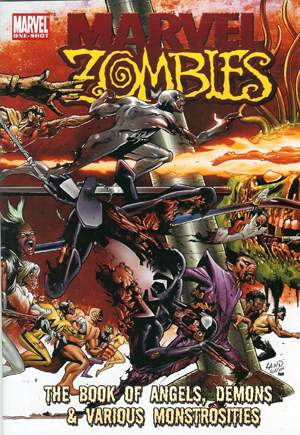 Marvel Zombies: The Book of Angels, Demons & Various Monstrosities (2007) #1