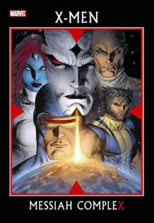X-Men: Messiah CompleX (2007)#HC
