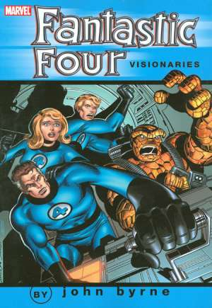 Fantastic Four Visionaries: John Byrne#TP Vol 0