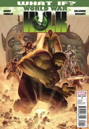 What If? World War Hulk (2010)#One-Shot