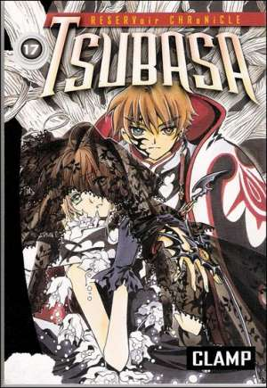 Tsubasa: Reservoir Chronicles (2004-2010)#GN Vol 17