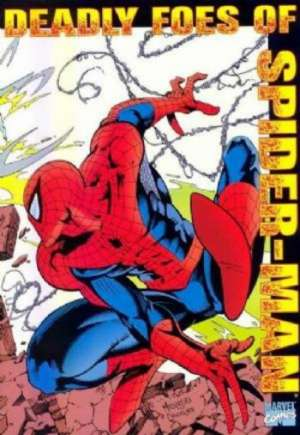 Deadly Foes of Spider-Man (1991) #TP