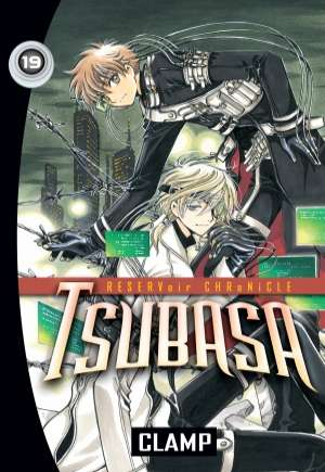 Tsubasa: Reservoir Chronicles (2004-2010)#GN Vol 19