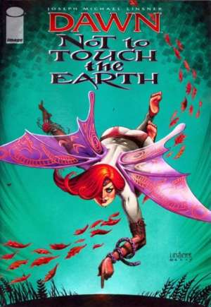 Dawn: Not to Touch the Earth (2010)#1A