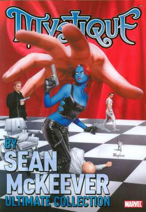 Mystique by Sean McKeever: Ultimate Collection #TP