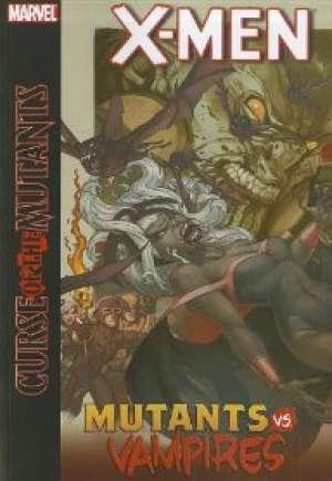 X-Men: Curse of the Mutants - Mutants vs. Vampires (2011)#HC
