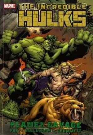 Incredible Hulks: Planet Savage (2011)#TP