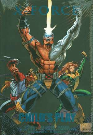 X-Force: Child's Play (2012) #HC