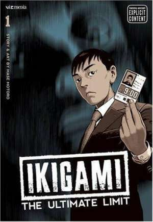 Ikigami: The Ultimate Limit#GN Vol 1