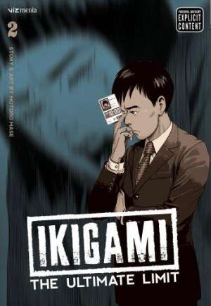 Ikigami: The Ultimate Limit#GN Vol 2