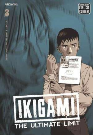Ikigami: The Ultimate Limit#GN Vol 3