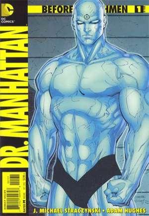 Before Watchmen: Dr. Manhattan (2012-2013)#1C