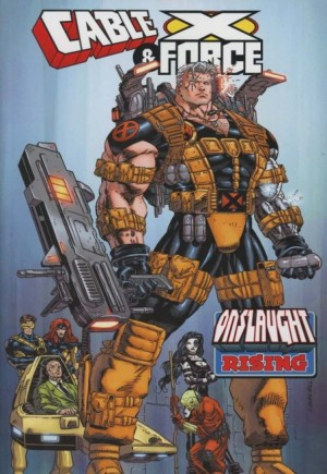Cable & X-Force: Onslaught Rising (2018)#TP
