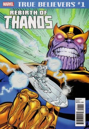 True Believers: Rebirth Of Thanos#1