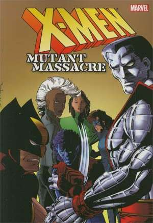 X-Men: Mutant Massacre (2013)#TP