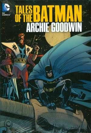 Tales of the Batman: Archie Goodwin (2013)#HC