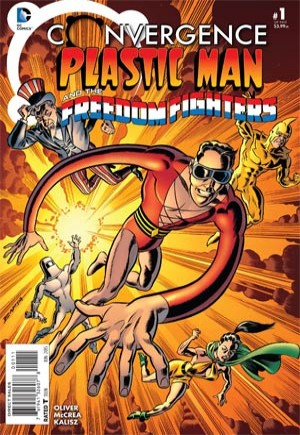 Convergence: Plastic Man and the Freedom Fighters (2015)#1A