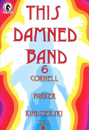 This Damned Band (2015-2016)#6