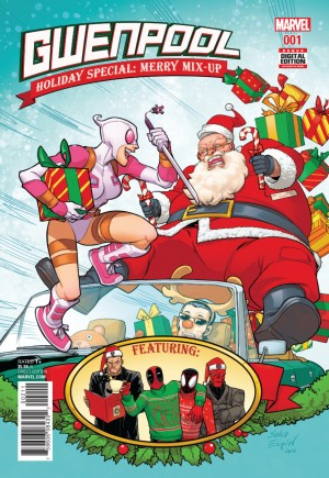 Gwenpool Holiday Special Merry Mix Up#1A
