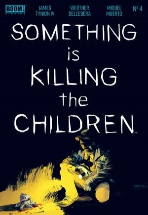 Something Is Killing The Children#4A
