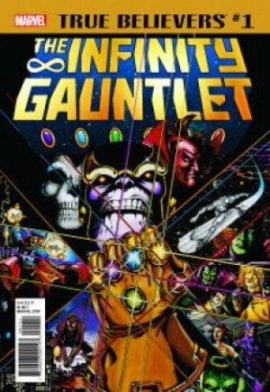 True Believers: Infinity Gauntlet #1B