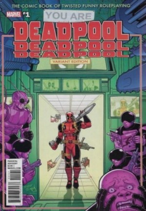 You Are Deadpool #1C