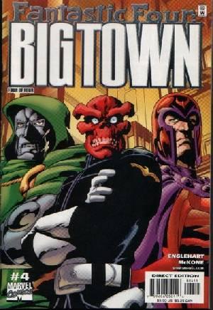 Fantastic Four: Big Town (2001)#4