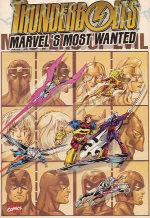 Thunderbolts: Marvel's Most Wanted (1998) #TP