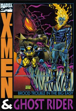 X-Men & Ghost Rider: Brood Trouble in the Big Easy (1993) #TP
