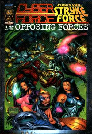 Cyberforce/Strykeforce: Opposing Forces (1995) #1