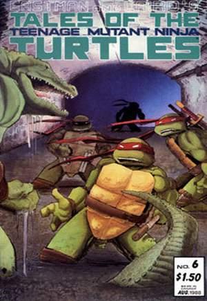 Tales of the Teenage Mutant Ninja Turtles (1987-1989)#6
