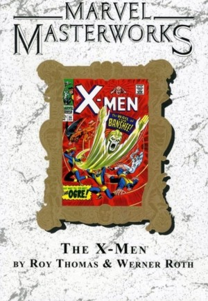Marvel Masterworks: The X-Men (2003-2010) #TP Vol 3B