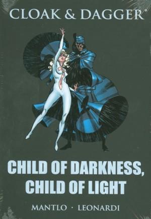 Cloak & Dagger: Child of Darkness, Child of Light (2009)#HC