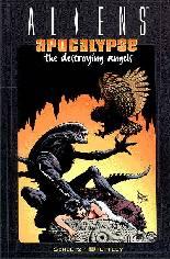 Aliens: Apocalypse - The Destroying Angels (1999) #TP