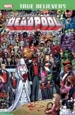 True Believers: Wedding of Deadpool #1 Variant A