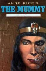 Anne Rice's The Mummy, or Ramses the Damned #6