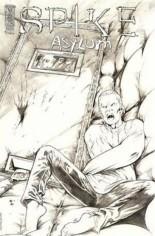 Spike: Asylum #1 Variant C: Incentive Sketch Cover