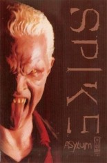 Spike: Asylum #1 Variant D: Incentive Painted Cover